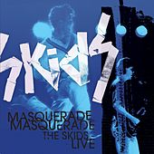 Masquerade Masquerade - The Skids Live von The Skids