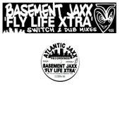 Fly Life Xtra by Basement Jaxx