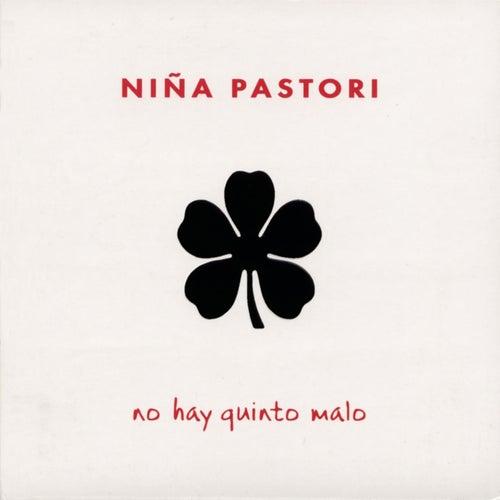 No Hay Quinto Malo by Nina Pastori