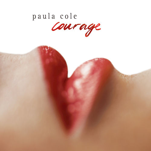 Courage by Paula Cole