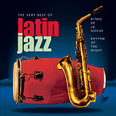 Ritmo De La Noche: The Very Best Of Latin Jazz de Various Artists