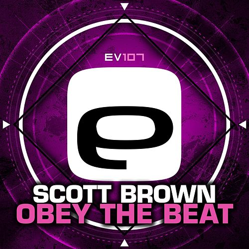 Obey The Beat by Scott Brown