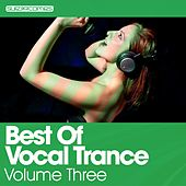 Best Of Vocal Trance - Volume Three - EP de Various Artists