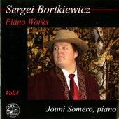 Bortkiewicz: Piano Works, Vol. 4 by Jouni Somero