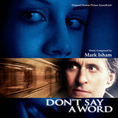 Don't Say A Word by Mark Isham
