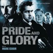 Pride And Glory by Mark Isham