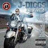 No Brakes by J-Diggs