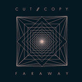 Far Away de Cut Copy