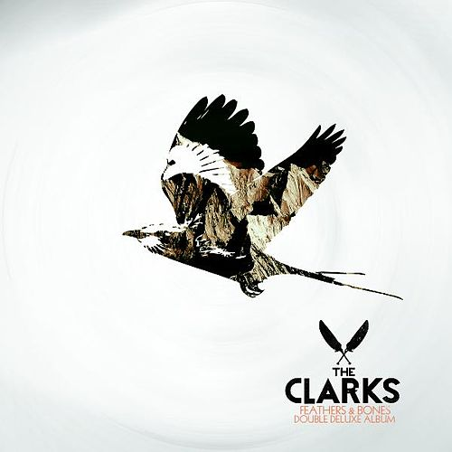 Feathers & Bones Double Deluxe Album by The Clarks