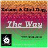 The Way (Og Mix) [feat. Slip Capone] by Kokane