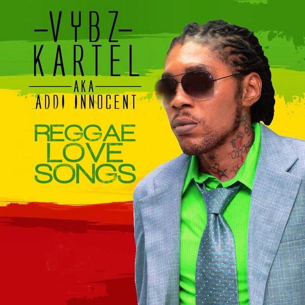 Reggae Love Songs Clean By VYBZ Kartel