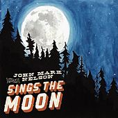 Sings the Moon von John Mark Nelson