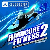 Hardcore Fitness Volume 2 - EP by Various Artists