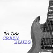 Crazy Blues de Mick Clarke
