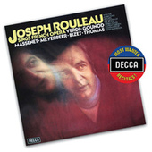 Joseph Rouleau Sings French Opera by Various Artists