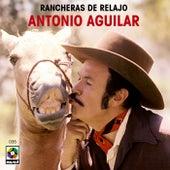 Rancheras De Relajo by Antonio Aguilar