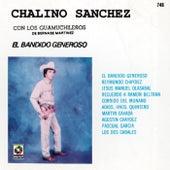 Chalino Sanchez - El Bandido Generoso de Chalino Sanchez