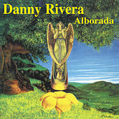 Alborada by Danny Rivera