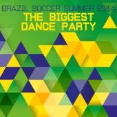 Brazil Soccer Summer 2014 - The Biggest Dance Party de Various Artists
