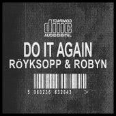 Do It Again Remixes by Röyksopp