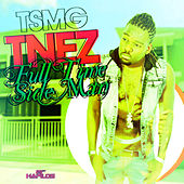 Full Time Side Man - Single by T'Nez