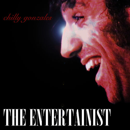 The Entertainist by Chilly Gonzales
