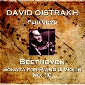 Beethoven: Piano Sonata No 10 by David Oistrakh