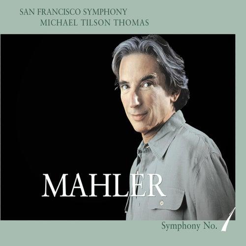 Mahler: Symphony No. 1 in D Major by San Francisco Symphony