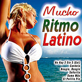 Mucho Ritmo Latino by Various Artists