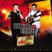 Só Chumbo - Ao Vivo de Gilberto & Gilmar