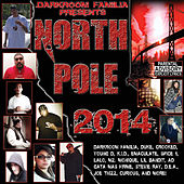 Darkroom Familia Presents: North Pole 2014 de Various Artists
