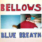 Blue Breath by Bellows
