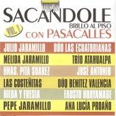 Sacándole Brillo al Piso Con Pasacalles by Various Artists