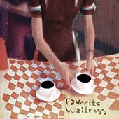 Favorite Waitress de The Felice Brothers