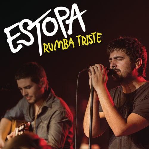 Rumba Triste by Estopa