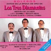 Boleros de la Epoca de Oro, Vol. 5 by Los Tres Diamantes