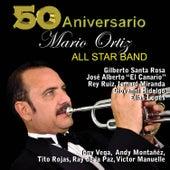 Mario Ortiz All Star Band 50th Anniversary by Mario Ortiz Jr.