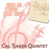 Time To Play Some Music by Cal Tjader