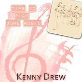 Time To Play Some Music de Kenny Drew