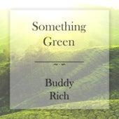 Something Green de Buddy Rich