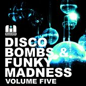 Disco Bombs & Funky Madness Vol. 5 - EP by Various Artists
