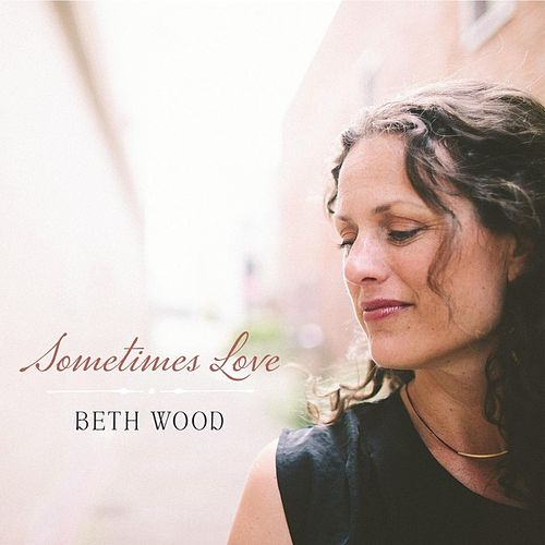 Sometimes Love by Beth Wood