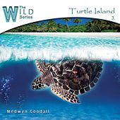The Wild Series, Vol. 3: Turtle Island de Medwyn Goodall