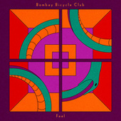 Feel by Bombay Bicycle Club