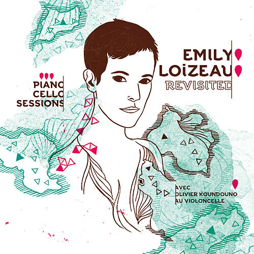 Revisited - Piano Cello Sessions de Emily Loizeau