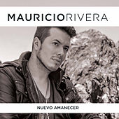 Nuevo Amanecer de Mauricio Rivera