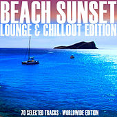 Beach Sunset (Lounge & Chillout Edition) von Various Artists