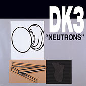 Neutrons by The Denison/Kimball Trio