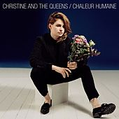 Chaleur Humaine van Christine and the Queens