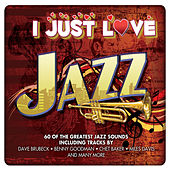 I Just Love Jazz by Various Artists